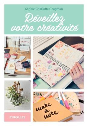 Réveillez votre Créativité